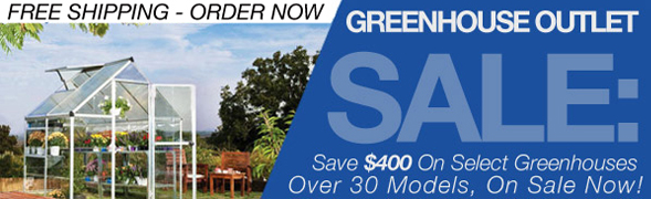 25% off of all greenhouses
